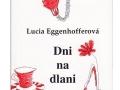 Lucia Eggenhoffer Kniha Dni na dlani